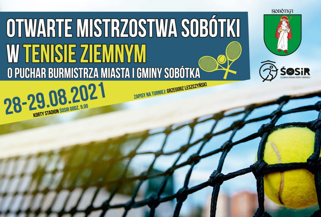 Plakat Otwarte Mistrzostwa Sobótki w tenisie ziemnym o Puchar Burmistrza Miasta i Gminy Sobótka