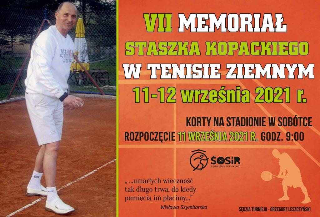 Plakat - VII Memoriał Staszka Kopackiego w Tenisie Ziemnym 11-12 września 2021 r.